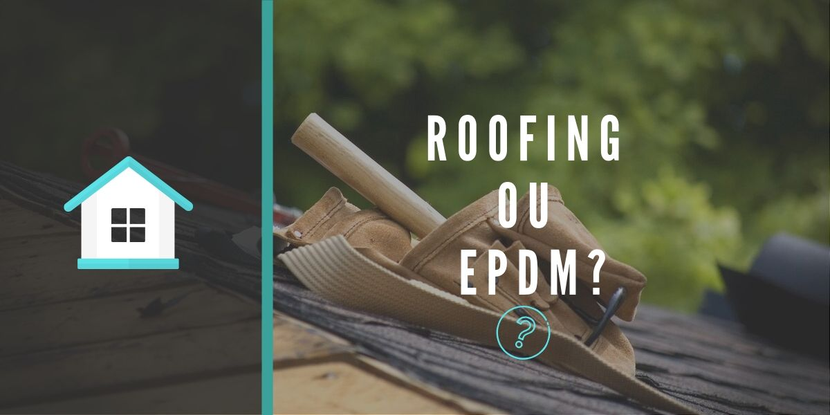 EPDM ou Roofing